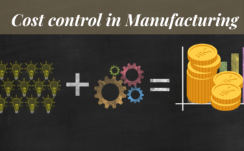 Cost control in Manufacturing