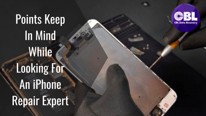 Points Keep In Mind While Looking For An iPhone Repair Expert