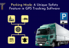 Parking Mode: A Unique Safety Feature in GPS Tracking Software