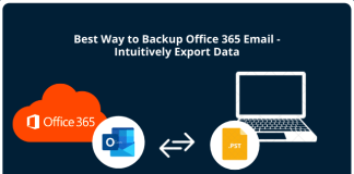 Best Way to Backup Office 365 Email - Intuitively Export Data